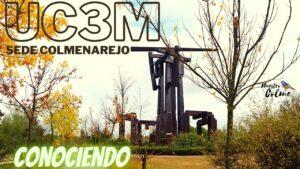 Conociendo la UC3M Sede Colmenarejo